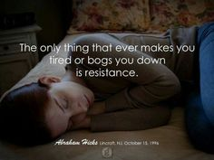 """Resistance creates barriers, blocks imagination from showing up, blind you from your vision, """"React"""" to it. Law Of Attraction Planner, Law Of Attraction Quotes, Wealth Affirmations, Positive Affirmations, Yoga Quotes, Life Quotes, Buddha Quote, Abraham Hicks Quotes, Think And Grow Rich"""