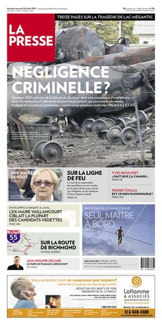"La Presse of Montreal on the Lac-Megantic disaster: ""NEGLIGENCE CRIMINELLE?"""