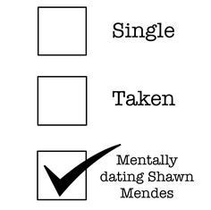 Not mentally dating....but I am mentally married to shawn