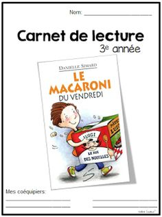 La classe de Madame Valérie: Carnet de lecture French Teaching Resources, Teaching French, Teaching Tools, Teacher Resources, How To Teach Grammar, Teaching Grammar, Reading Activities, Guided Reading, Core French