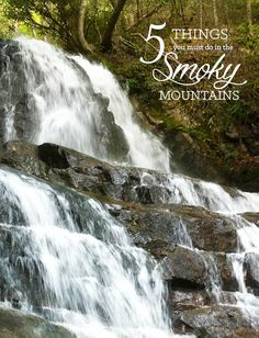 Bucket list item: vacation in the Smoky Mountains of Tennessee.