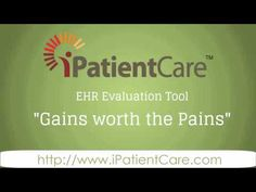 iPatientCare Launches an EHR Evaluation Tool: Gains Worth the Pains? |