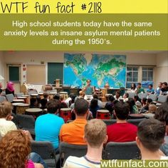 High school students today have the same anxiety level as insane asylum mental patients during 1950s