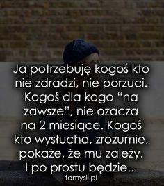 Zdjęcie Motto, Sentences, Sad, Thoughts, This Or That Questions, Sayings, Words, Memes, Quotes