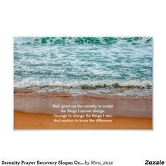 Shop Serenity Prayer Recovery Slogan Ocean Waves Beach Poster created by Personalize it with photos & text or purchase as is! Ocean Wave Quotes, Ocean Poem, Serenity Quotes, Serenity Prayer, Balance Art, Beach Posters, Courage To Change, Nature Posters, Inspirational Posters