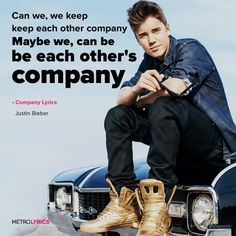 Justin Bieber - Company Lyrics and LyricArt   You ain't gotta be my lover for you to call me baby Never been around no pressure, ain't that serious Can we, we keep, keep each other company Maybe we, can be, be each other's company Oh company  #JustinBieber #Company #lyricArt #musicians #artists #quotes