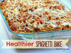 Healthier Spaghetti Bake is the perfect way to a smaller dress size. Full of flavor and healthy ingredients the whole family will love, from NoblePig.com