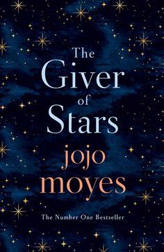 The Giver of Stars | JoJo Moyes