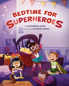 PPBF: Bedtime For Superheroes Superhero Kids, Best Superhero, Superhero Clothes, New Books, Good Books, Children's Books, Bedtime Reading, Super Hero Outfits, Time Pictures