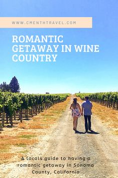 A locals guide to having a romantic getaway in Sonoma County, California Travel Packing, Travel Tips, Wine Country, Country Roads, Couples Vacation, Sonoma Valley, Sonoma County, Perfect Couple, Romantic Getaway