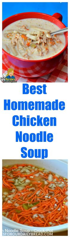 Best Homemade Chicken Noodle Soup #soup #chicken noodle soup #best soup