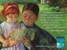 Do you agree with Orson Scott Card's views on children's literature? #OxCompChildLit #quotes #lit