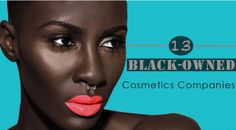 13 Black-Owned Cosmetic Brands To Shop From