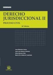 Derecho jurisdiccional / Juan Montero Aroca … [et al.] Valencia : Tirant lo Blanch, 2015