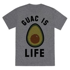 """Guac is love. Guac is life. Show that avocados are what make your world go round in this guacamole lover's shirt featuring the phrase """"Guac is Life"""" and an illustration of an avocado."""