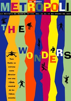 The Wonders. Está en casa. Preside mi pasillo