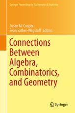 Connections between algebra, combinatorics, and geometry / Susan M. Cooper, Sean Sather-Wagstaff (eds.)2014. Máis información: http://www.springer.com/cn/book/9781493906253