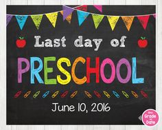 Last Day of PRESCHOOL Sign, Last Day of School Sign, Last Day of School Chalkboard Sign Printable Graduation, ANY SIZE or Grade by ABCSongShop on Etsy