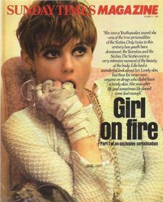 Edie Sedgewick. This photo was taken just after Edie set her Chelsea Hotel room on fire.