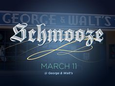 Schmooze at George and Walt's 3.11.13