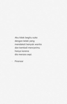 Quotes Rindu, Quotes Lucu, Cinta Quotes, Quotes Galau, Story Quotes, Mood Quotes, People Quotes, Wisdom Quotes, Life Quotes
