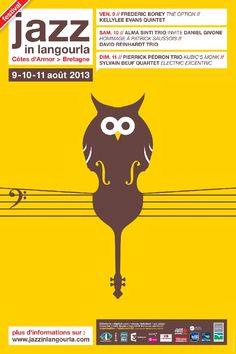Affiche 2013 - Jazz in Langourla Festival Jazz, Festival Posters, Concert Posters, Jazz Poster, Jazz Art, Music Covers, Grafik Design, Book Cover Design, Graphic Design Inspiration