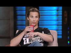 Lopez Tonight: Matthew McConaughey Loves Latinas   ...this video, with these two is too funny!