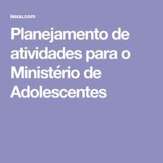 Planejamento de atividades para o Ministério de Adolescentes