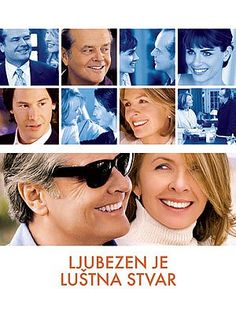 Something's Gotta Give (2003)  Director: Nancy Meyers  Casts: Jack Nicholson, Diane Keaton, Keanu Reeves,...