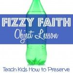 """This object lesson for kids is called """"Preserving the Fizz in our Faith."""" It helps teach children that giving our lives to Jesus helps us """"sparkle"""" like a glass of soda pop!"""