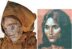 The Beauty of Loulan, a 3000-4000 year-old mummy of a woman with red hair and Indo-European features found in the Tien Shan Mountains in northwest China. She was either a member of a proto-Iranian tribe or a proto-Celtic group that had migrated eastwards along with the proto-Iranians. The left photo is a resconstruction of how she would have appeared in life. irandokht - Culture & History