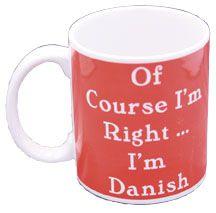 Of Course Im Right, Im Danish