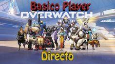 Overwatch Gameplay Español | Let's play Overwatch | Competitivo T3 C34 |...