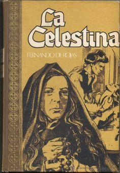 LA CELESTINA , FERNANDO DE ROJAS ( EDICIÓN DE 1969 ) TELA EDITORIAL
