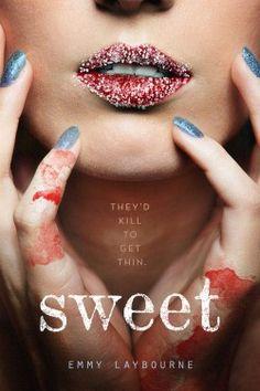 Découvrez Sweet de Emmy Laybourne sur Booknode, la communauté du livre