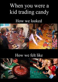 When You Were A Kid Trading Candy.- Lol Image