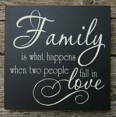 Family is what happens when two people fall by BedlamCountryCrafts, $16.00