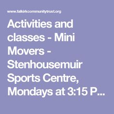 Activities and classes - Mini Movers - Stenhousemuir Sports Centre, Mondays at 3:15 PM | Falkirk Community Trust