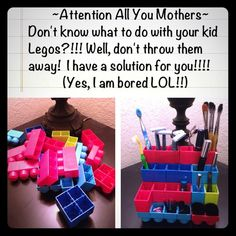 Mothers and Legos Just for fun! These are my son's Legos...it's ALL over the floor...I stepped on some of these one night in the dark and it hurt like a son-of-Legos!!! So, my son is not getting it back...instead of throwing it away...it's mommas toy now!! Useful don't you say?! Lol!!! Cute for kids bathroom!! ;P LEGOS Other