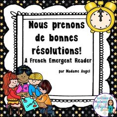 Nouvelle année: New Year's Themed Emergent Reader in French New Year Goals, French Classroom, Sentence Structure, Emergent Readers, Unit Plan, Nouvel An, Interactive Notebooks, Booklet, How To Introduce Yourself