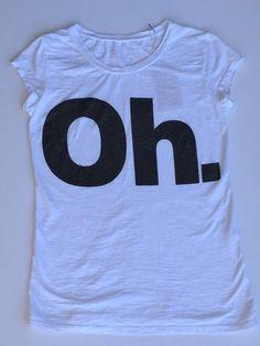T-shirt bianca con scritta OH