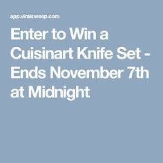 Enter to Win a Cuisinart Knife Set - Ends November 7th at Midnight