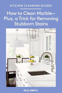 How to Clean Marble—Plus, a Trick for Removing Stubborn Stains | Use our list of dos and don'ts for pristine-looking marble along with our simple marble countertop cleaning method. Plus, tricks for removing set-in stains and etch marks in marble. #organizationtips #realsimple #howtoclean #cleaningtips #cleaninghacks