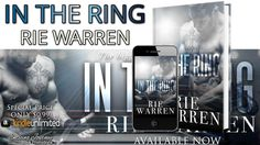 #ReleaseDay ? In The Ring (Boxer Book 1)  by Rie Warren ? Excerpt ? Teasers ? Review ? Giveaway
