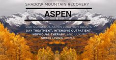 What a beautiful place to find sobriety! The Shadow Mountain Recovery program in Aspen is a features day treatment, IOP, and gorgeous sober living homes.  ○○○ #change #ShadowMountainRecovery #Addiction #Recovery #Rehab #Detox #Aspen #Cascade #ColoradoSprings #Denver #Colorado #Albuquerque #Taos #NewMexico #StGeorge #Utah #RecoveryIsPossible #RecoveryIsWorthIt #WeDoRecover #12Steps #AddictionRecovery #Rehabilitation #Sober #Sobriety