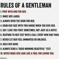 So you want to be a gentleman but don't know where to start. Being a gentleman isn't a personality quirk. It's not something you turn on and off like a switch. It's a lifestyle. Although it's a rep… Der Gentleman, Gentleman Rules, Gentleman Style, Southern Gentleman, Preppy Southern, Happy Quotes, Love Quotes, Inspirational Quotes, Meaningful Quotes