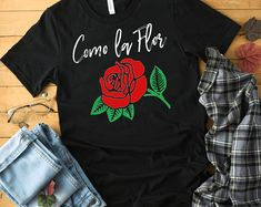 Como La Flor T Shirt - Inosired By Selena - Iconic Song - Legendary Selena Quintanilla Cute Shirts, Funny Shirts, Selena Quintanilla Shirt, Selena Shirt, Personalized T Shirts, Custom T, Direct To Garment Printer, Shirt Outfit, Shirt Style