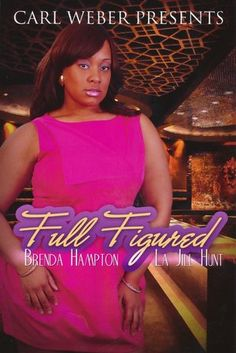 Full Figured (Carl Weber Presents) Going to start these books this week!