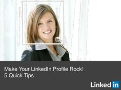 awesome 5-ways-to-make-your-profile-rock by LinkedIn via Slideshare...