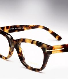 tom ford. Glasses are a great accessory... Sexy and sophisticated. Keep them simple. ...no label taking away from the frame detailing your lovely face. Don't fake it. Wear them cuz you need to.